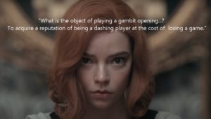 The Queen's Gambit – quotes (1 season) – Netflix