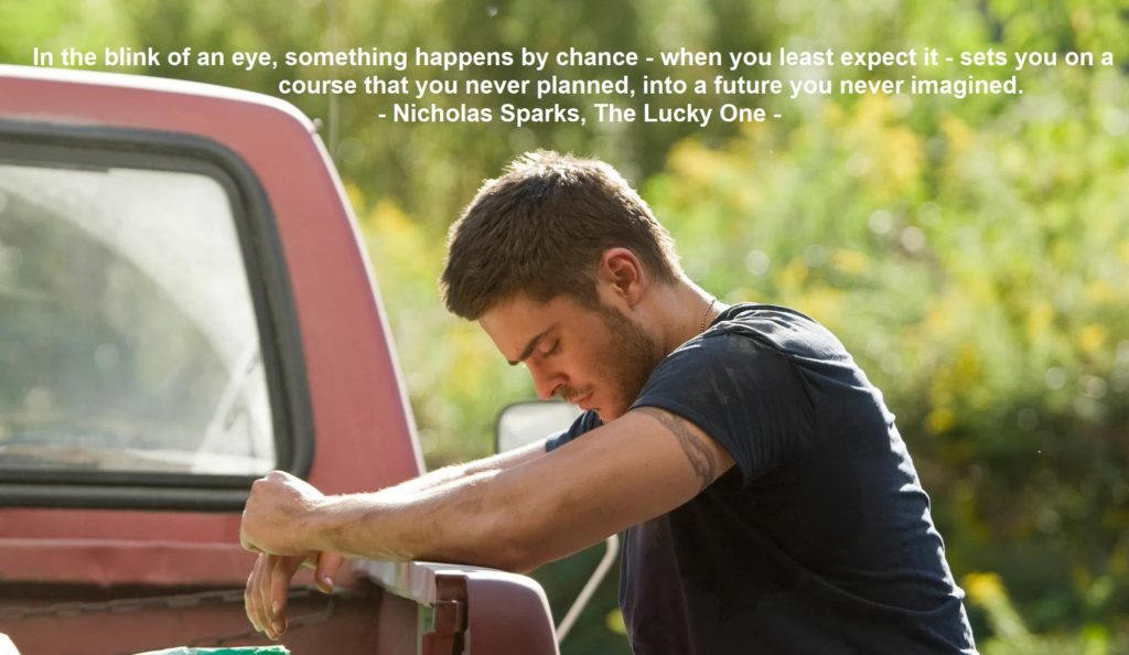 nicholas sparks - the lucky one movie healing quote